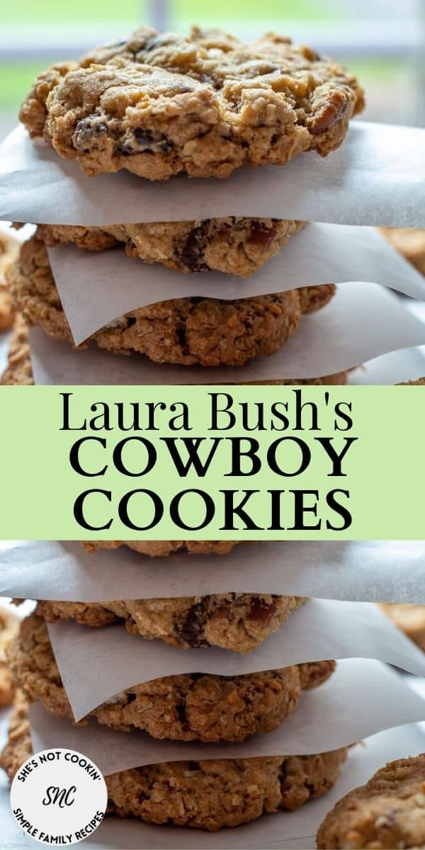 Stack of Laura Bush's Cowboy Cookies with text overlay.